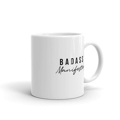 Badass Manifester Mug