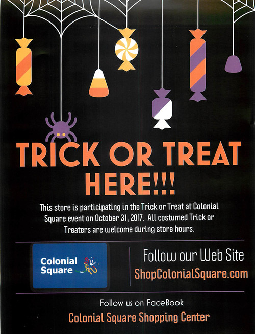 TRICK OR TREAT AT COLONIAL SQUARE!