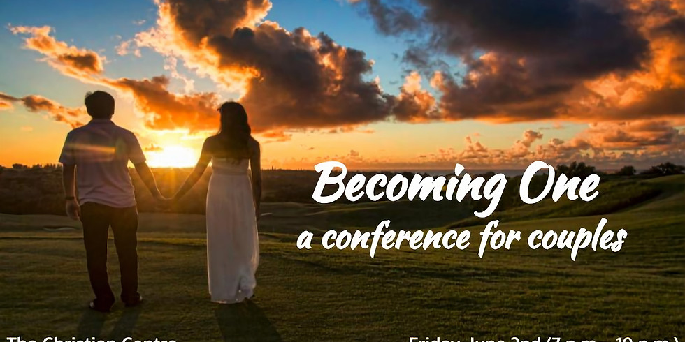 Becoming One | A Conference for Couples