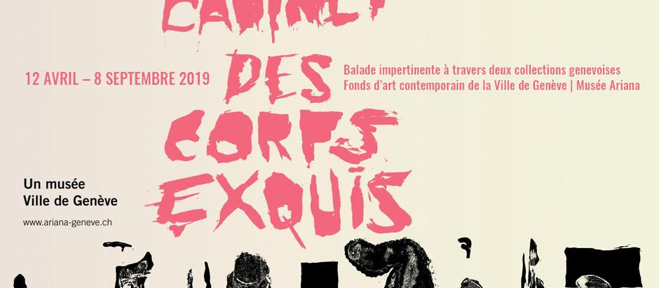 Exposition « Cabinet des corps exquis »