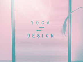 What is the connection between Yoga and Design?
