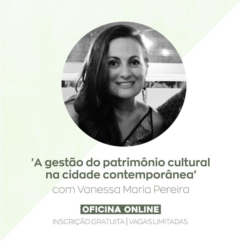OFICINA 'A gestão do patrimônio cultural na cidade contemporânea' (1)