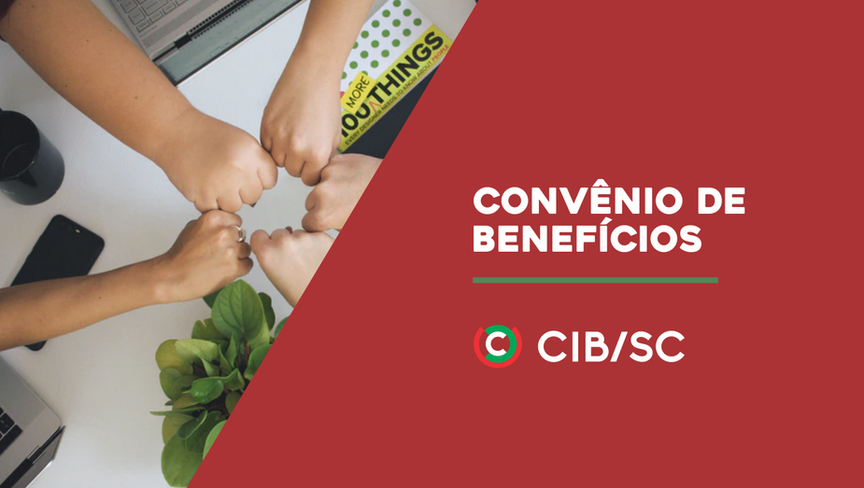 CONVÊNIO DE BENEFÍCIOS CIB/SC