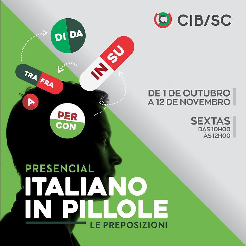 ITALIANO IN PILLOLE   Le preposizioni   PRESENCIAL