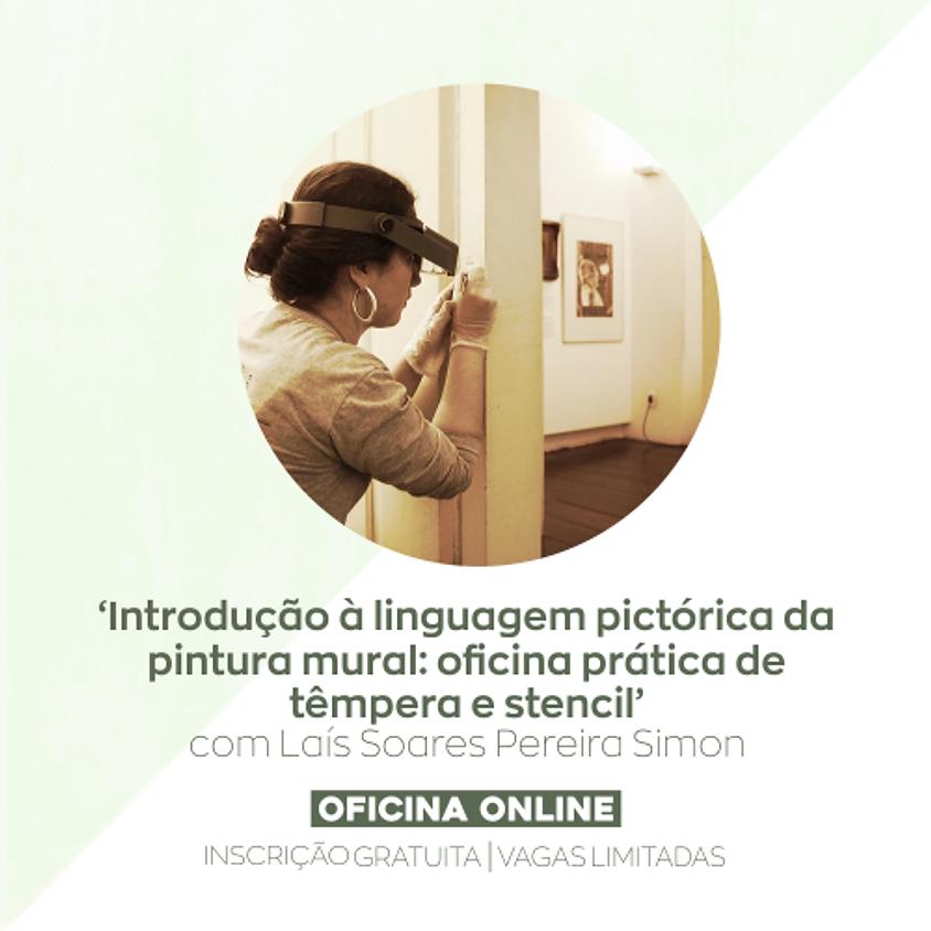 OFICINA 'Introdução à linguagem pictórica da pintura mural: oficina prática de têmpera e stencil'  (1)