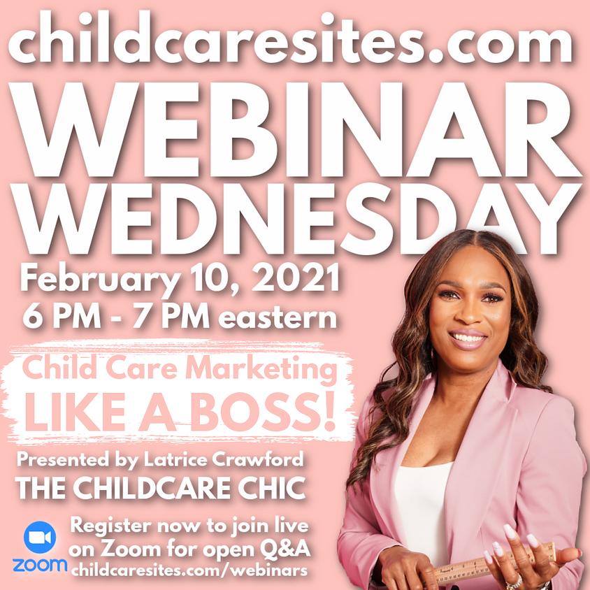 Child Care Marketing Like A Boss