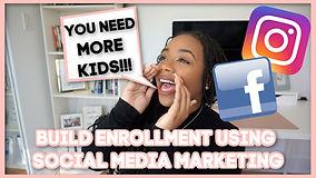 Enrollment Building Social Media Marketi