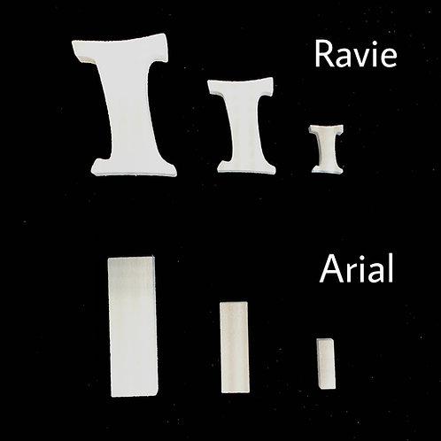 Letra I Tipografia ARIAL o RAVIE
