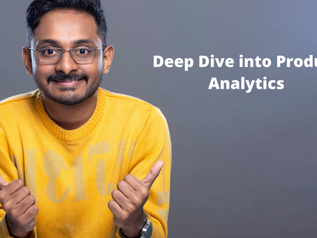 Deep Dive into Product Analytics