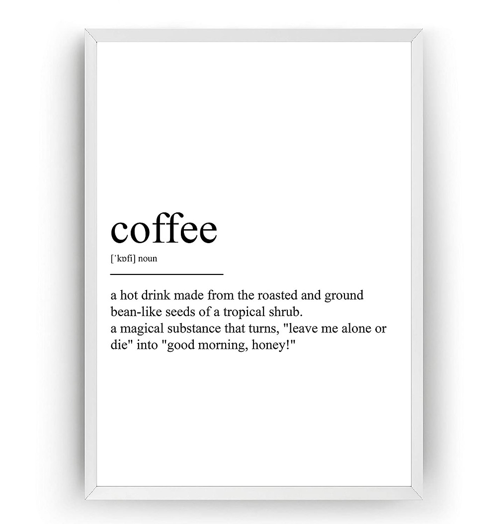 coffee definition art poster