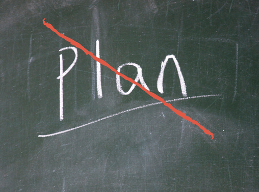 What do you do when things don't go to plan?