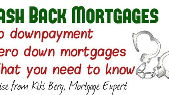 """Demystifying the """"Cash Back"""" Mortgage. Can it be used for down payments?"""