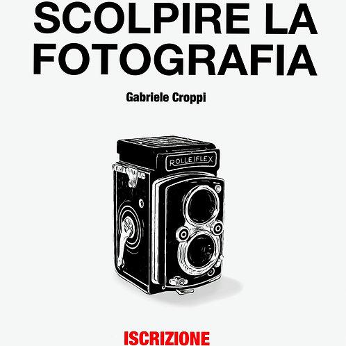SCOLPIRE LA FOTOGRAFIA - CORSO -DOMODOSSOLA