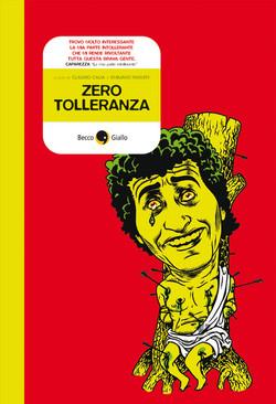 Zero Tolleranza (Becco Giallo)