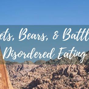Bears, Beets, & Battling Disordered Eating