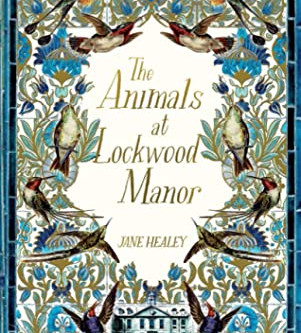 THE ANIMALS AT LOCKWOOD MANOR.