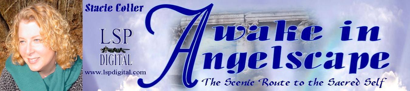 Awake In Angelscape