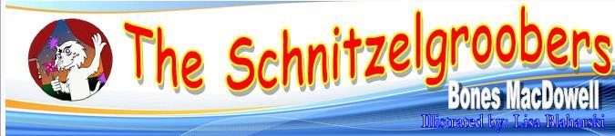 The Schnitzelgroobers