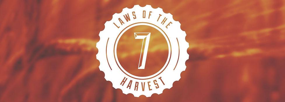 7 Laws of Harvest.jpg