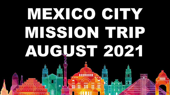 Mexico City Mission Trip with Date.jpg