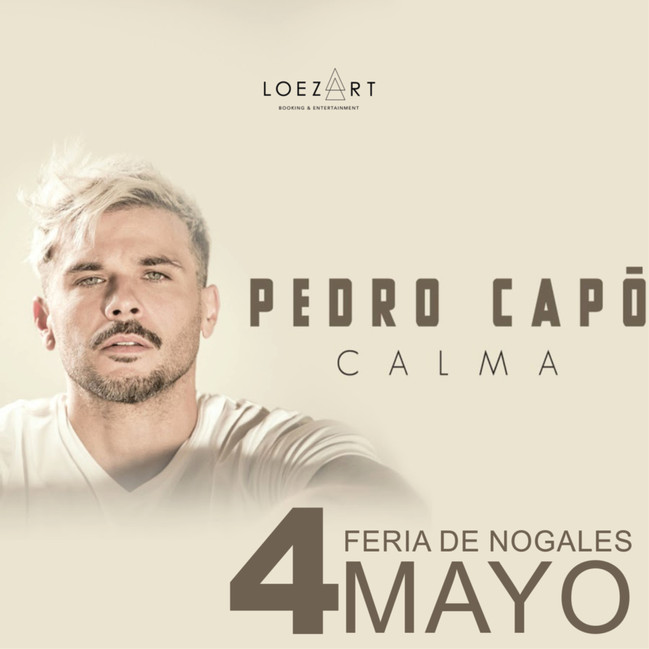 ⏩ PEDRO CAPÓ 🔴 4 DE MAYO🔴 FIESTAS DE MAYO 🔴 NOGALES SON.  💯  #bookingloezart