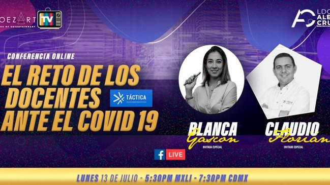 ⏩ EL RETO DE LOS DOCENTES ANTE EL COVID19 🔴 CON BLANCA GASCÓN & CLAUDIO FLORÍAN🔴 LUNES 13 DE J