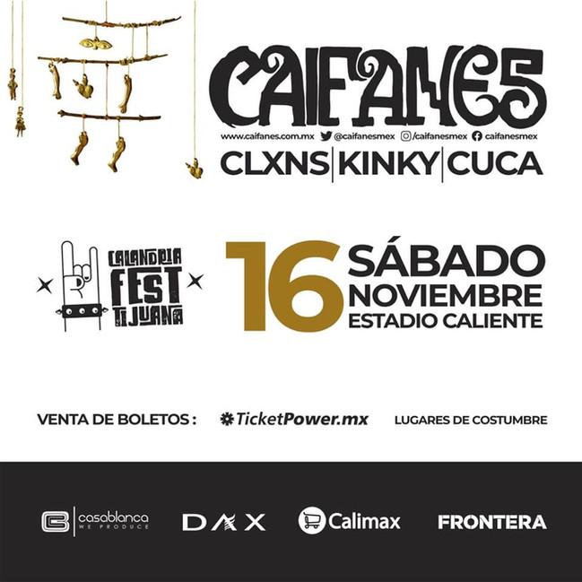 """⏩ """"CALANDRIA FEST"""" CAIFANES + KINKY + CLXNS + CUCA 🔴 ESTADIO CALIENTE 🔴 16 NOVIEMBRE 💯"""