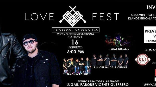 ⏩ LOVE FEST 🔴 16 FECRERO 2019 🔴 PARQUE VICENTE GUERRERO  🔴 MEXICALI 💯 www.zonaticket.mx