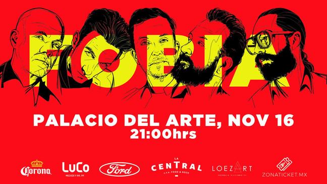 ⏩ FOBIA 🔴 16 DE NOVIEMBRE 🔴 PALACIO DEL ARTE  🔴 MORELIA 💯  #bookingloezart #eventosloezart #zona