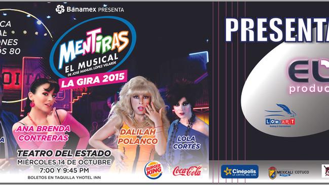 """MENTIRAS """"EL MUSICAL""""   14 OCTUBRE"""