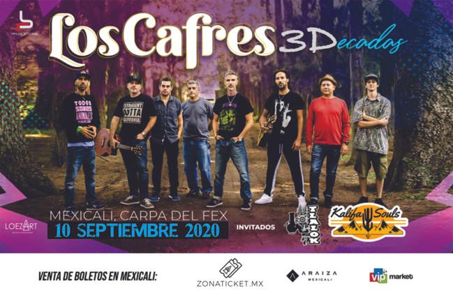 ⏩ LOS CAFRES 🔴 10 DE SEPTIEMBRE 2020 🔴 CARPA DEL FEX 🔴 MEXICALI 💯  #zonaticketmx #EventosLoeza