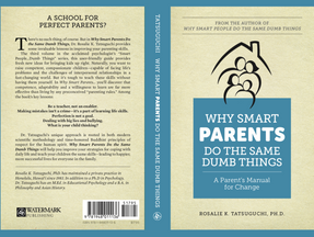 Foreword: Why Smart Parents Do the Same Dumb Things