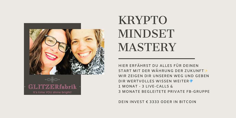 Krypto Mindset Mastery - aktuell nur VIP 1:1 buchbar, schreib uns per Mail an!
