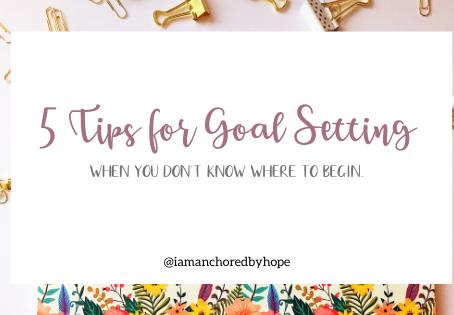 5 Tips For Goal Setting