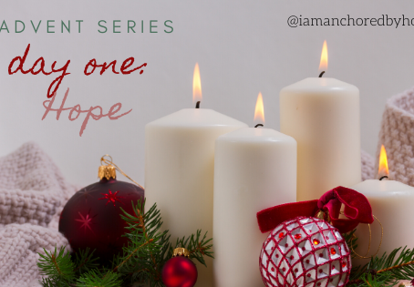 Advent Series: Day 1 - HOPE