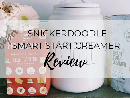 Snickerdoodle Super Smart Start Creamer Review (ThreeThings Thursdays)