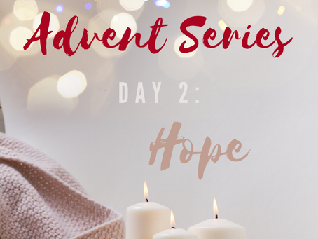 Advent Series - Day 2