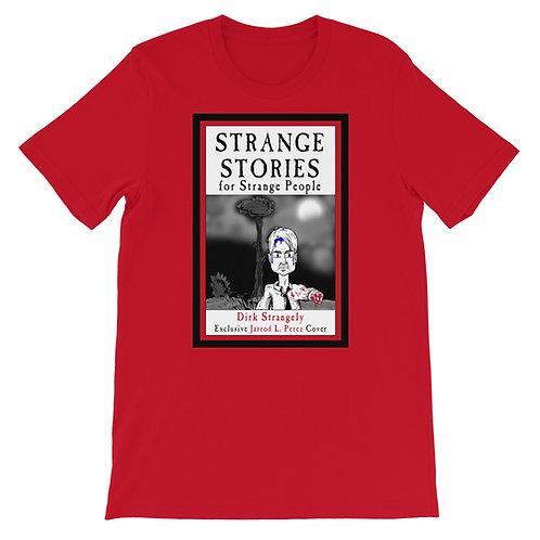 Strange Stories for Strange People - Jarrod L Perez's Shirt