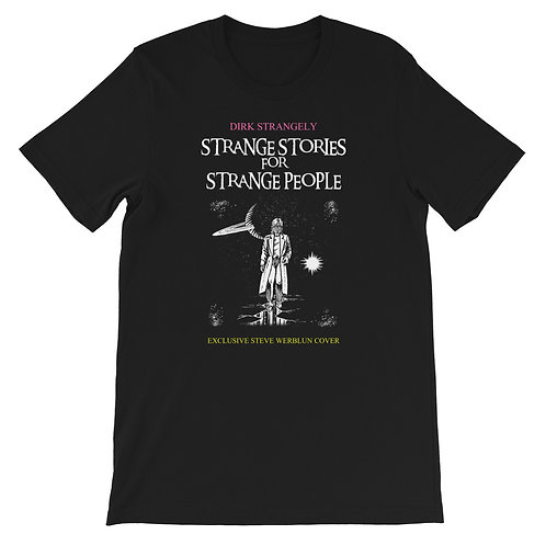 Strange Stories for Strange People - Steve Werblun's Shirt