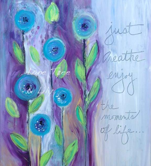 Just Breathe Enjoy