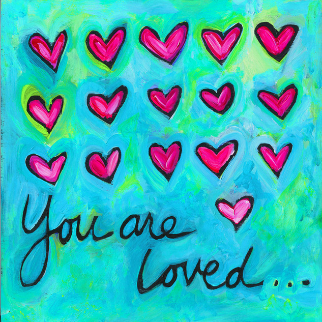 You_Are_Loved_4X4_edited.jpg