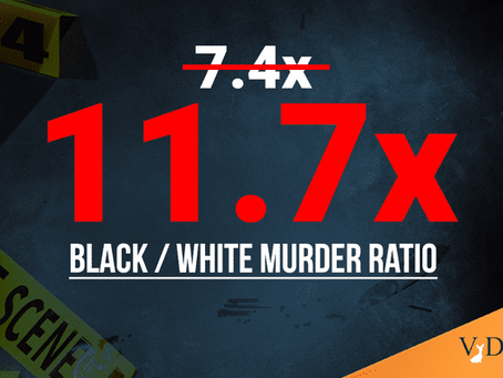 How Much More Homicidal Are Blacks Than Whites? 7.4x More Like the Obama Administration Said, or 11.