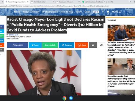 "Racist Chicago Mayor Lori Lightfoot Declares Racism a ""Public Health Emergency"" – Diverts $10 Millio"