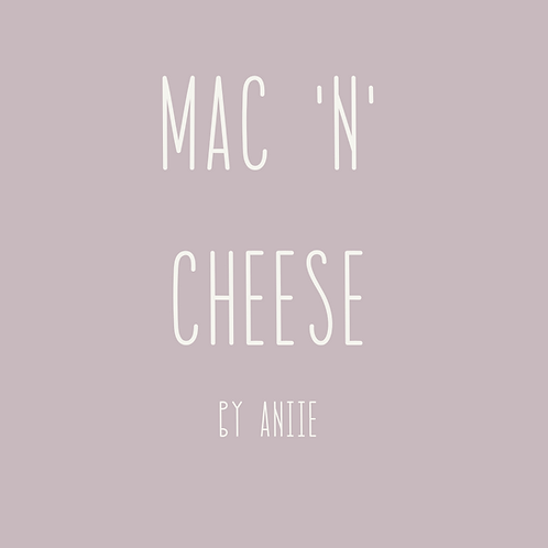 Mac 'n' Cheese - by Annie