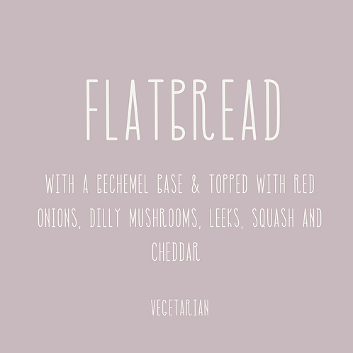 Flatbread - 2 Portions