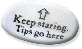 ↑Keep staring. TIps go here.