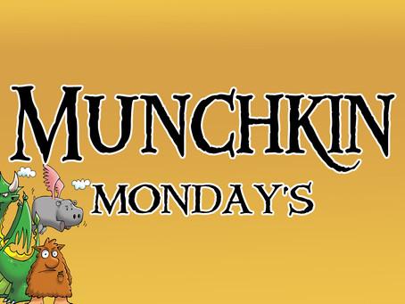 Munchkin Mondays