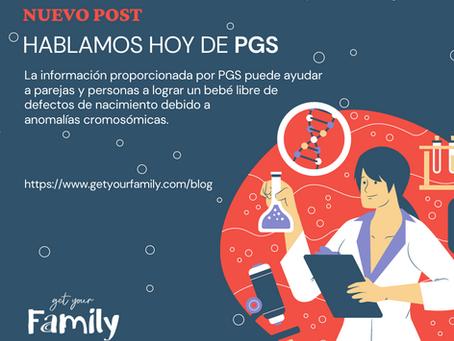 Hablamos hoy de PGS (Prenatal Genetic Screening)