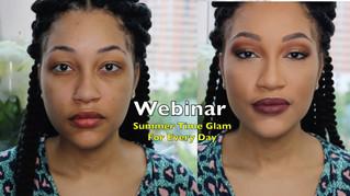 My First Webinar: Summer Time Glam