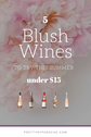 Top 5 French Blush Wines Under $15